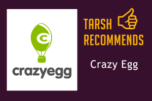 Tarsh Recommends: Crazy Egg